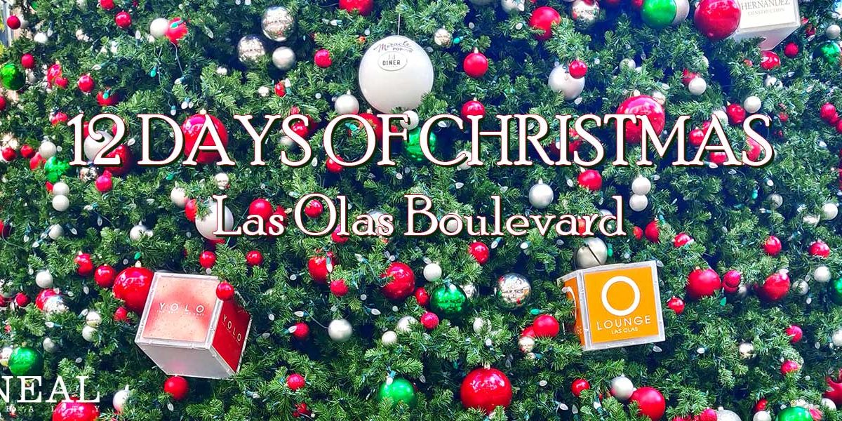 12 Days Of Christmas Las Olas Fort Lauderdale