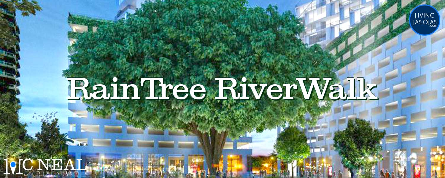 RainTree RIverWalk Fort Lauderdale